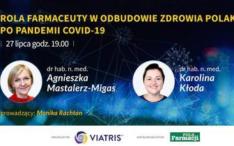 Rola farmaceuty w odbudowie zdrowia Polaków po pandemii COVID-19