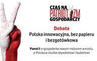 Debata: e-gospodarka nowym motorem wzrostu. e-Polska w służbie obywatelowi i budżetowi