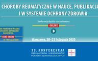 """Konferencja """"Choroby reumatyczne w nauce, publikacjach, naukowych i w systemie ochrony zdrowia"""""""