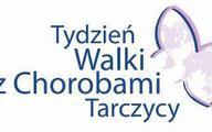 Tydzień Walki z Chorobami Tarczycy