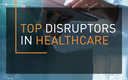 III edycja Raportu Top Disruptors in Healthcare