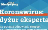 """Koronawirus: dyżur eksperta ze Stowarzyszenia Wolontariuszy wobec AIDS """"Bądź z nami"""""""