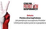 """Debata """"Polska silna kapitałowo"""" (wideo)"""