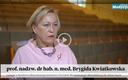 Prof. Brygida Kwiatkowska: Plusem sieci szpitali było wyeliminowanie słabych placówek [WIDEO]