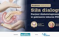 """""""Siła dialogu"""". Pacjent diabetologiczny w gabinecie POZ"""