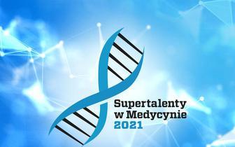 Supertalenty w Medycynie 2021 – 24 czerwca poznamy laureatów