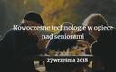 """Konferencja """"Nowoczesne technologie w opiece nad seniorami"""""""