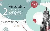 2. Wirtualny Kongres Medycyny Rodzinnej