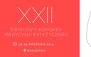 XXII Światowy Kongres Medycyny Estetycznej po raz pierwszy w Polsce
