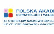 XII Sympozjum Naukowo-Szkoleniowe Polskiej Akademii Dermatologii i Wenerologii