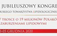 X Jubileuszowy Kongres Polskiego Towarzystwa Lipidologicznego
