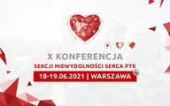 X Konferencja Sekcji Niewydolności Serca PTK