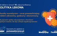 """Konferencja """"Polityka lekowa"""". Jak poprawić opiekę nad pacjentami z chorobami reumatycznymi"""