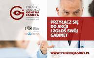 III edycja akcji Polscy Okuliści Kontra Jaskra  - ruszyły zapisy gabinetów i poradni okulistycznych