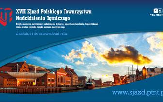 XVII Zjazd Polskiego Towarzystwa Nadciśnienia Tętniczego