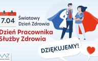 """7 kwietnia: Dzień Pracownika Służby Zdrowia. Min. Niedzielski: """"Chylę czoła przed Państwa pracą!"""""""