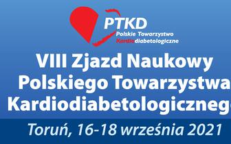 VIII Zjazd Naukowy Polskiego Towarzystwa Kardiodiabetologicznego, 16-18 września 2021