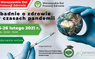 """VI Warszawskie Dni Promocji Zdrowia. ,,Dbanie o zdrowie w czasach pandemii"""" [RELACJA]"""