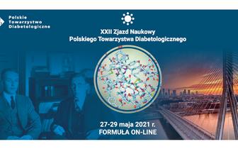 XXII Zjazd Naukowy Polskiego Towarzystwa Diabetologicznego